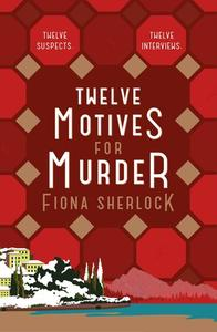 Twelve Motives for Murder