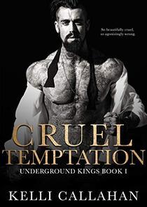 Cruel Temptation: A Dark Second Chance Romance