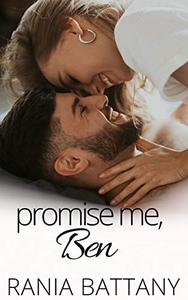 Promise me, Ben: A Friends-to-Lovers novella