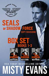SEALs of Shadow Force: Spy Division Books 1 - 3: Three Thrilling SEAL Novels of Romantic Suspense
