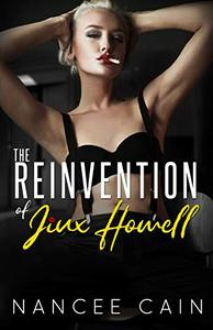 The Reinvention of Jinx Howell