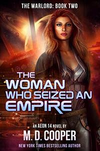 The Woman Who Seized an Empire