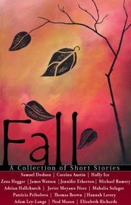 Fall - A Collection of Short Stories
