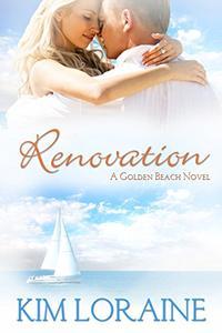 Renovation: A Golden Beach Novel