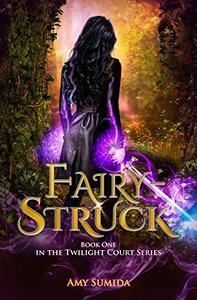 Fairy-Struck: A Reverse Harem Fantasy Romance