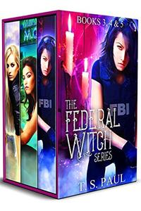 The Federal Witch: The Collected Works, Book 2