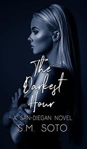 The Darkest Hour: A San Diegan Novel