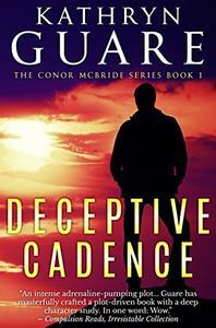Deceptive Cadence: The Conor McBride Series, Book 1
