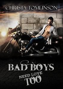 Bad Boys Need Love Too