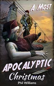 A Most Apocalyptic Christmas