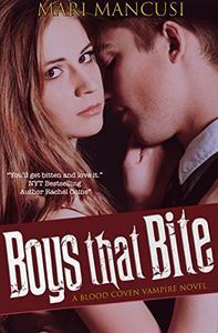 Boys that Bite: A Blood Coven Vampire Novel