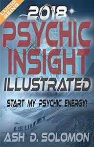 Psychic Insight: Start My Psychic Energy Illustrated 2018