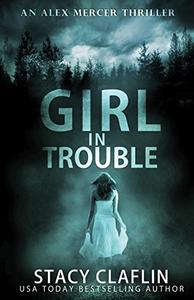 Girl in Trouble