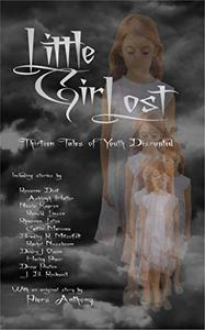 Little Girl Lost: Thirteen Tales of Youth Disrupted
