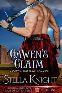 Gawen's Claim: A Scottish Time Travel Romance