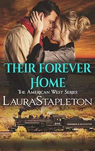 Their Forever Home: An Orphan Train Story