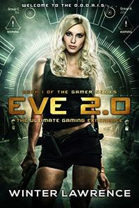 Eve 2.0: The Ultimate Gaming Experience