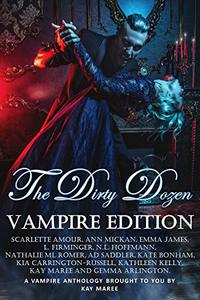 The Dirty Dozen - Vampire Edition