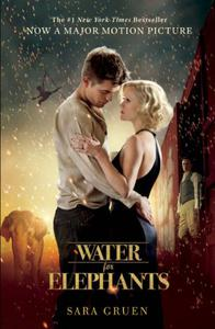 Water for Elephants: a novel of star-crossed lovers perfect for summer reading