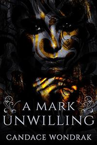 A Mark Unwilling