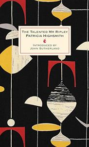 The Talented Mr Ripley: A Virago Modern Classic