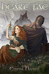 Heart of the Fae: A Beauty and the Beast Retelling
