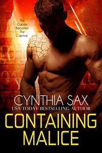 Containing Malice: A SciFi Cyborg Romance