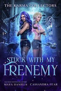 Stuck with my Frenemy: Humorous Urban Fantasy