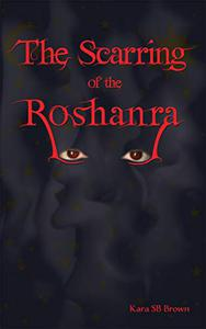 The Scarring of the Roshanra