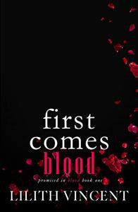 First Comes Blood