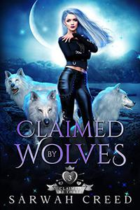 Claimed By Wolves