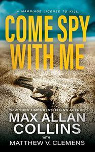 Come Spy With Me: A Spy Thriller