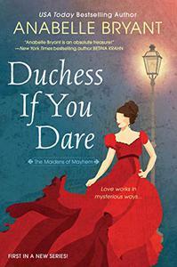 Duchess If You Dare: A Dazzling Historical Regency Romance