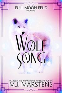 WOLF SONG: A Rejected Mate Shifter Romance