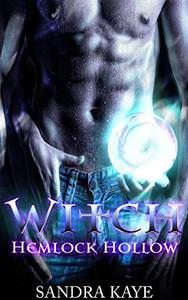 Witch: Hemlock Hollow book one