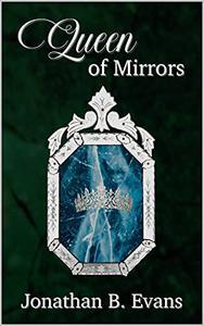 Queen of Mirrors