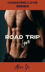 Road Trip Love: A steamy, short, m/m romance with a HEA