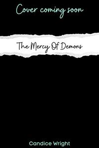The Mercy of Demons: An Underestimated Novel Book 6
