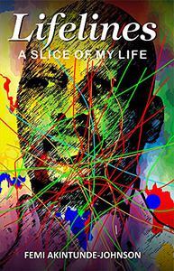 Lifelines: A Slice of My Life