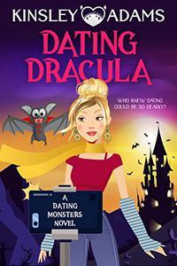 Dating Dracula: A Paranormal Chick Lit Novel