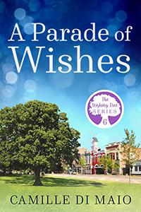 A Parade of Wishes