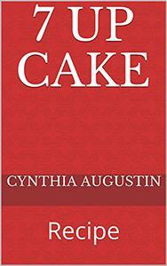 7 UP CAKE: Recipe