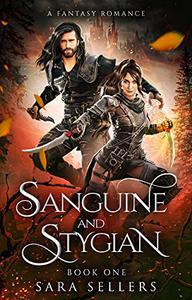 Sanguine and Stygian: A Fantasy Romance