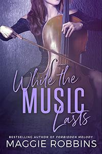 While the Music Lasts