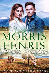Forever Princess: Happily Ever After Inspirational Romance