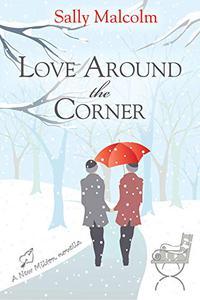 Love Around The Corner: A New Milton Novella