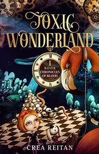 Toxic Wonderland