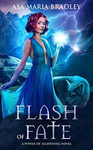 Flash of Fate: An Urban Fantasy Novel