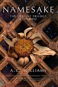 Namesake: The Destiny Trilogy Part Two