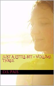 Just a Little Bit – Volume Three